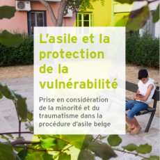 L'asile et la protection de la vulnérabilité.