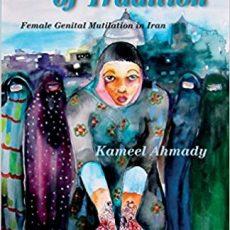 Au nom de la tradition, les MGF en Iran – Kameel Ahmady