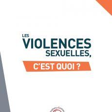 Les Violences sexuelles – C'est quoi ?