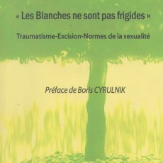 Book review: « Les blanches ne sont pas frigides » (White women are not frigid)