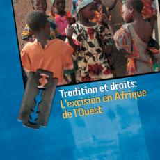Tradition et droits: L'excision en Afrique de l'Ouest
