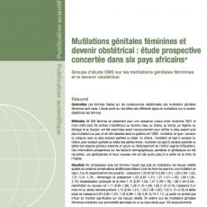 Mutilations génitales féminines et devenir obstétrical : étude prospective concertée dans six pays africains