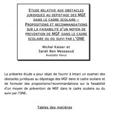 Etude relative aux obstacles juridiques au dépistage des MGF dans le cadre scolaire – propositions et recommandations sur la faisabilité d'un moyen de prévention de MGF dans le cadre scolaire ou du suivi par l'ONE