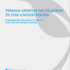 FGM in United States: Protecting Girls and Women in the U.S. from FGM and Vacation Cutting