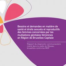 Les besoins et demandes en matière de santé et droit sexuels et reproductifs des femmes vivant avec une MGF à Bruxelles