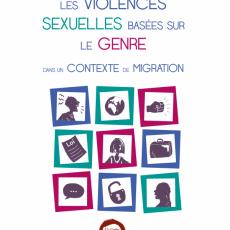 Les violences sexuelles basées sur le genre en contexte de migration