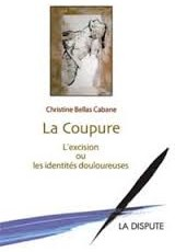 Book review  La coupure : L'excision ou les identités douloureuses