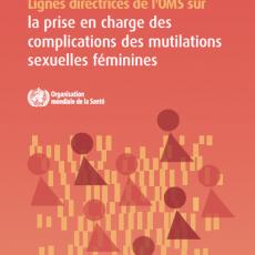 L'OMS publie de nouvelles directives MGF